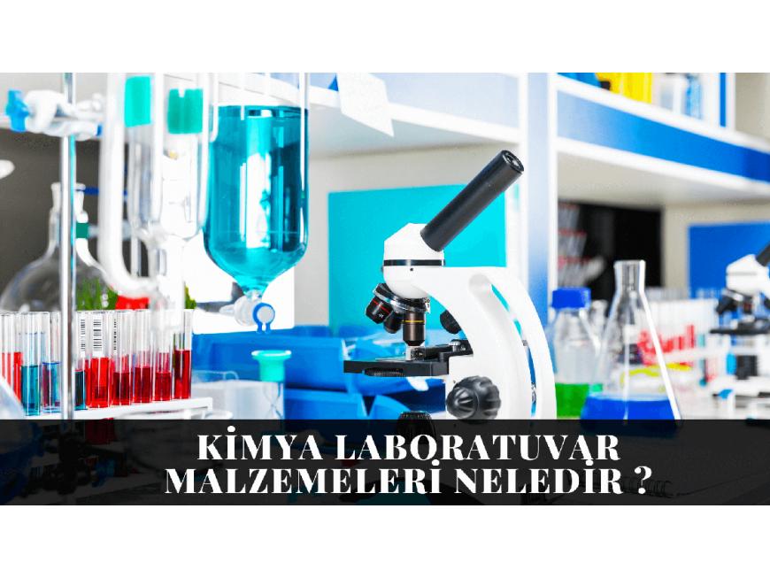 Kimya Laboratuvar Malzemeleri